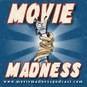 Movie Madness Podcast! Top 5's and Movie Reviews