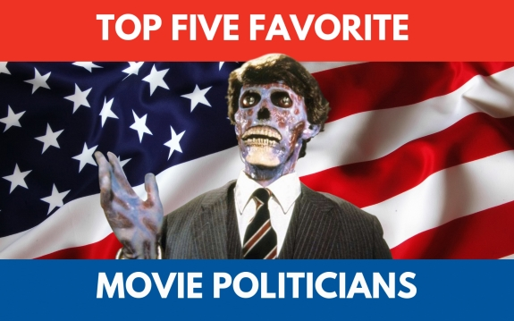 Top 5 Movie Politicians 575x359