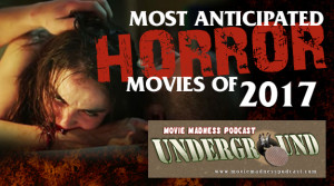 Most Anticipated Horror Movies Of 2017
