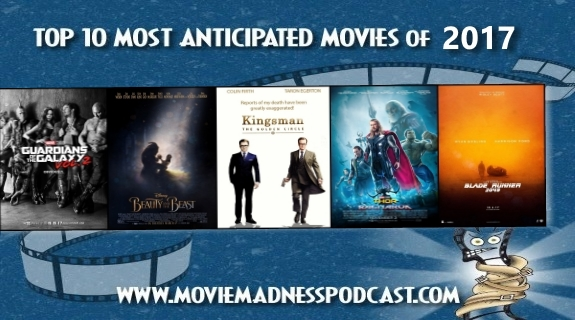 anticipated movies 2017